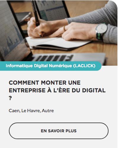 Formation Comment monter une entreprise à l'ère du digital OPCO CPF prise en charge Région Normandie Commerce TPE PME