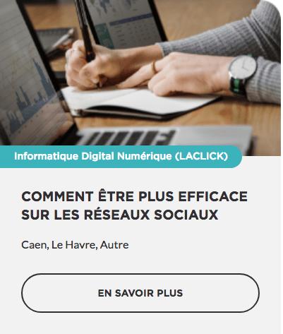 Formation Comment être plus efficace sur les réseaux sociaux OPCO CPF prise en charge Région Normandie Commerce TPE PME