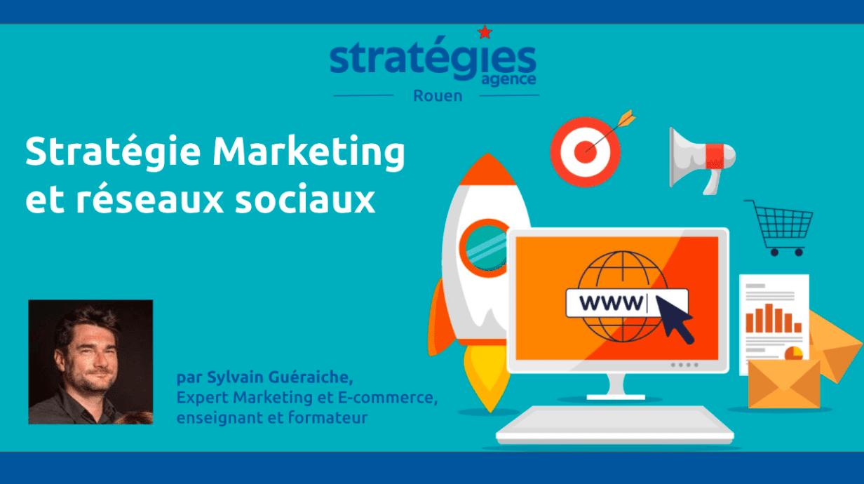 stratégie marketing et réseaux sociaux facebook linkedin agence stratégies rouen normandie marketing 360 creation de site e-commerce oxatis formation OPCO CPF